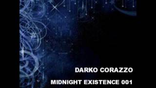 Deep House 2010 Mix / Part 1 / Darko Corazzo - Midnight Existence 001