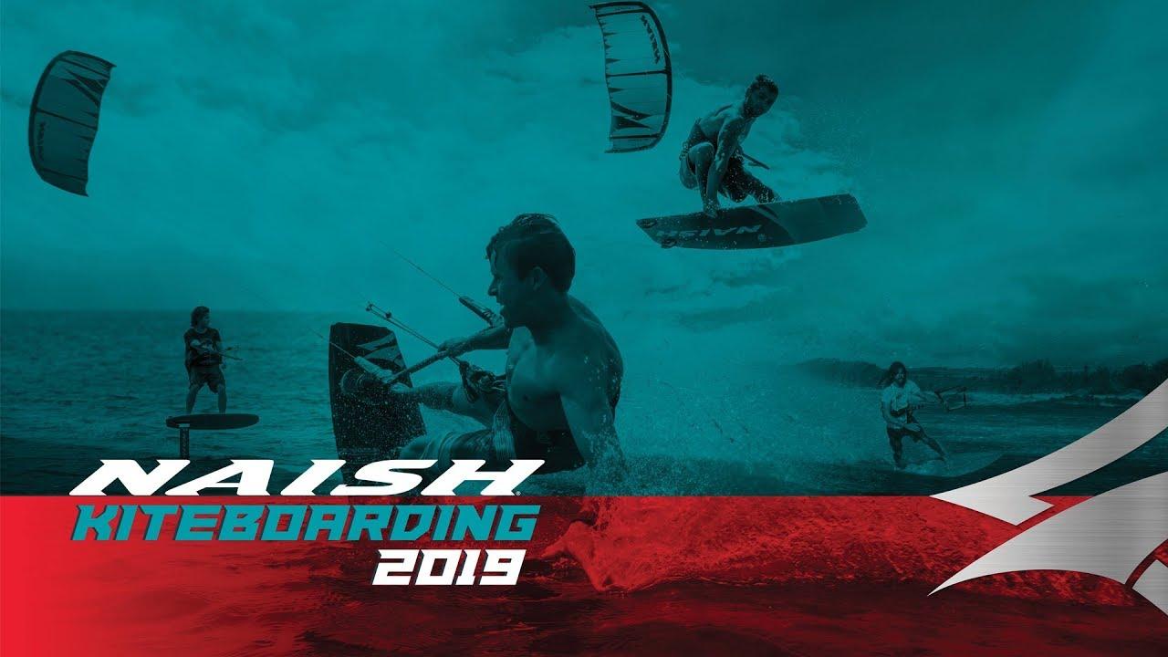 NAISH KITEBOARDING 2019   Fuel the Impulse. Live Boldly!