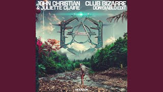 Club Bizarre (Don Diablo Edit Extended Version)