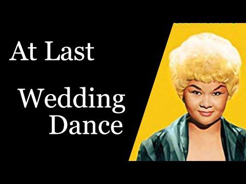 At Last - Etta James - Wedding Dance