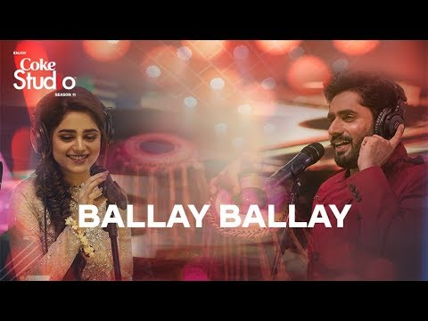 Ballay Ballay, Abrar Ul Haq and Aima Baig, Coke Studio Season 11, Episode 7