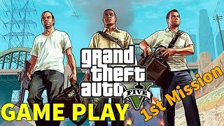 (GTA 5) Grand Theft Auto V 1st Mission Game Play