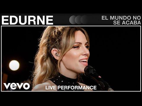 Смотреть клип Edurne - El Mundo No Se Acaba
