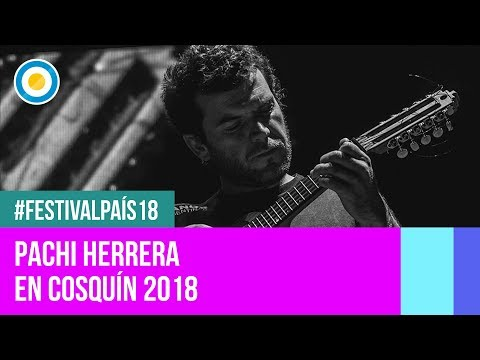 Festival País '18 - Pachi Herrera en el Festival Nacional de Folklore de #Cosquín2018