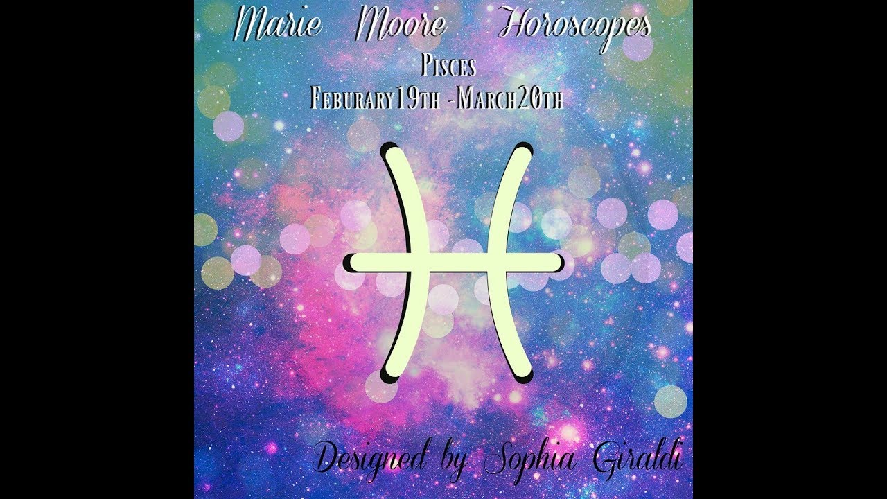 pisces march 19 weekly horoscope