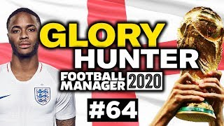 GLORY HUNTER FM20 | #64 | ENGLAND DUTY | Football Manager 2020