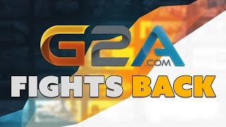 G2A FIGHTS BACK - The Know Game News