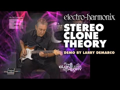 Stereo Clone Theory - Demo by Larry DeMarco - Analog Chorus/ Vibrato