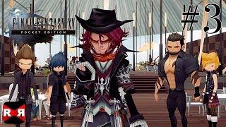 FINAL FANTASY XV POCKET EDITION - Galdin Quay - Walkthrough Gameplay Part 3