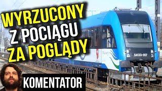 Pisarz w Polsce Wyrzucony z Pociągu PKP Intercity za Poglądy - Analiza Komentator Kolej Pieniądze