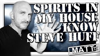 STEVE HUFF Is known by spirits in my house P-SB7 Spirit Box