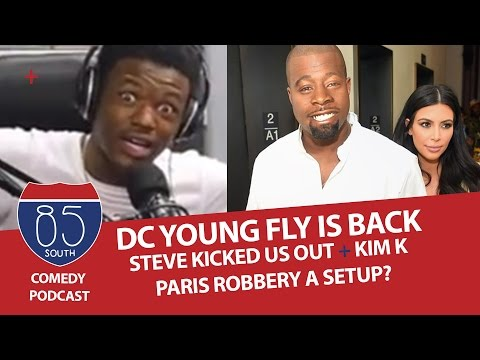 DC Young Fly Is Back | Why Steve Harvey Kicked Us Out The Studio | The Kim K Robbery Was A Setup