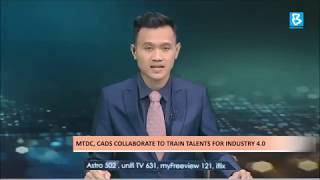 MTDC, CADS collaborate to train talents for industry 4 0