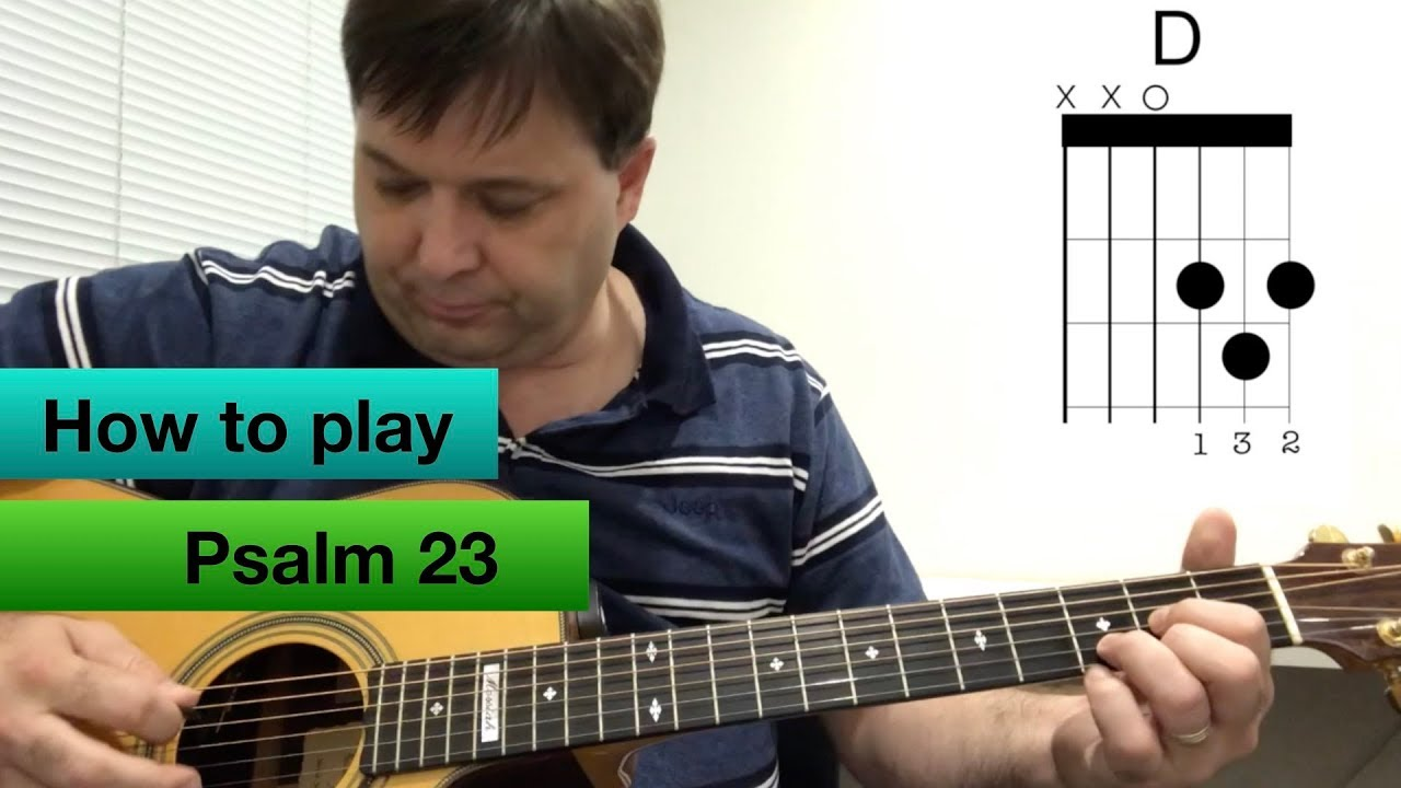 How To Play Psalm 23 By Stuart Townend Youtube
