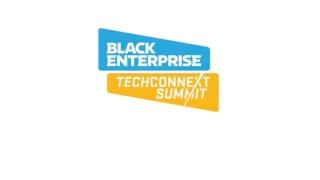 Black Enterprise Techconnext Summit