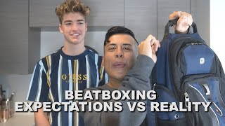 Beatboxing Expectations Vs Reality