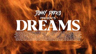 Jonny Darko - Dreams (Official Video)