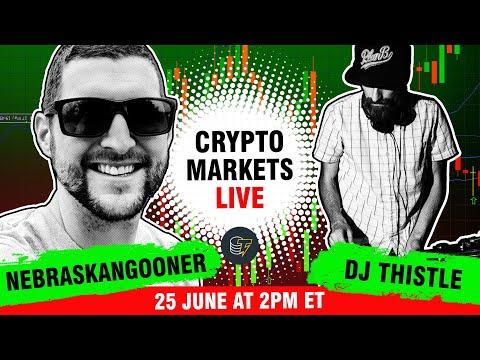 Join DJ Thistle & NebraskaGooner on This Week's Crypto Markets Live!