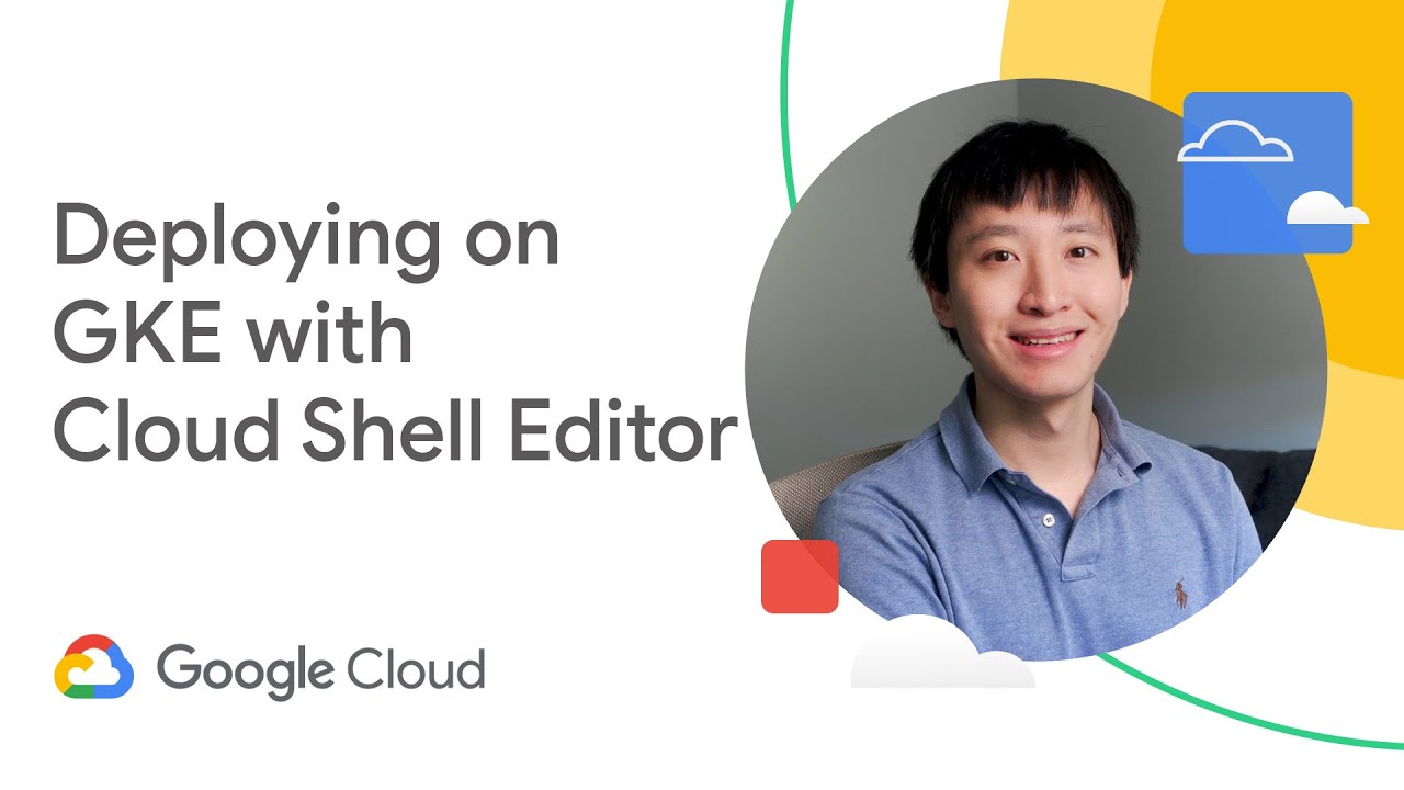 How to Deploy on GKE with Cloud Shell Editor