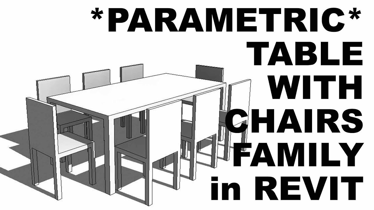 Parametric Table with Chairs Family in Revit Tutorial * Part 1 *