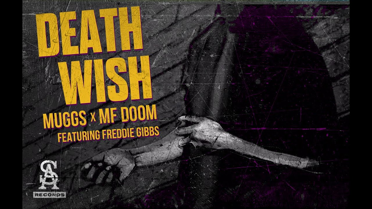 SOUL ASSASSINS: DJ MUGGS x MF DOOM - Death Wish feat. Freddie Gibbs (Official Video)