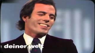 Watch Julio Iglesias Du In Deiner Welt video