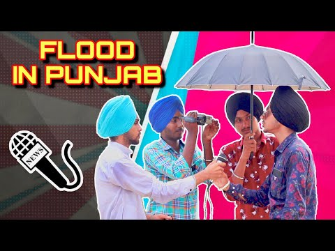 FLOOD IN PUNJAB - PUNJAB WICH HARH - FULL PUNJABI COMEDY NEWS VIDEO 2019
