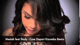 Скачать Mestah Ft Sindy Case Depart Kizomba Remix 2014