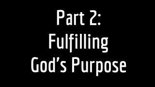 Angels, Who & What are they? - Study Pt 2: Fulfilling God's Purpose
