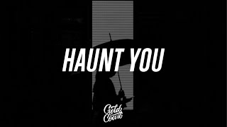 Play Haunt You (feat. chloe moriondo)