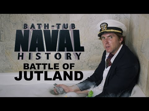 Bath Tub Naval History - Battle of Jutland