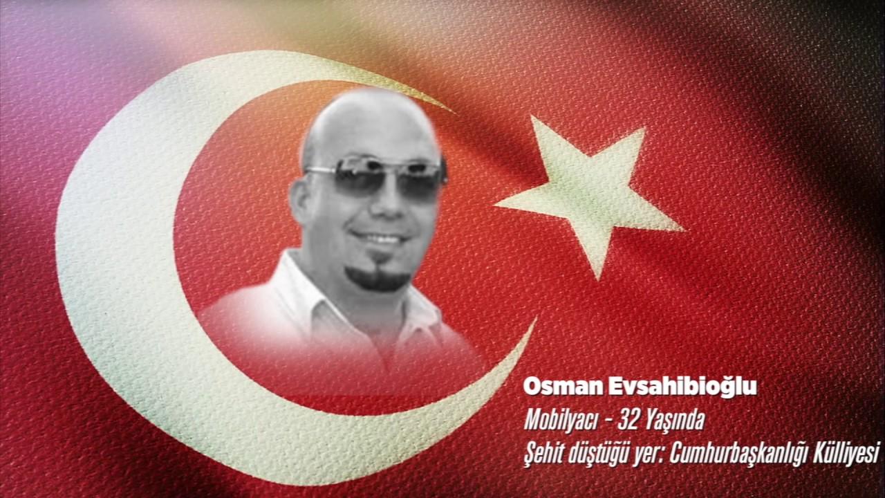15 Temmuz Şehidi Osman Evsahibioğlu