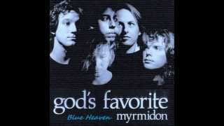 God's Favorite - Blue Heaven Myrmidon - Pulse Records 1985 God's Fa...
