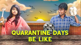 Quarantine days Belike | Funny Factory