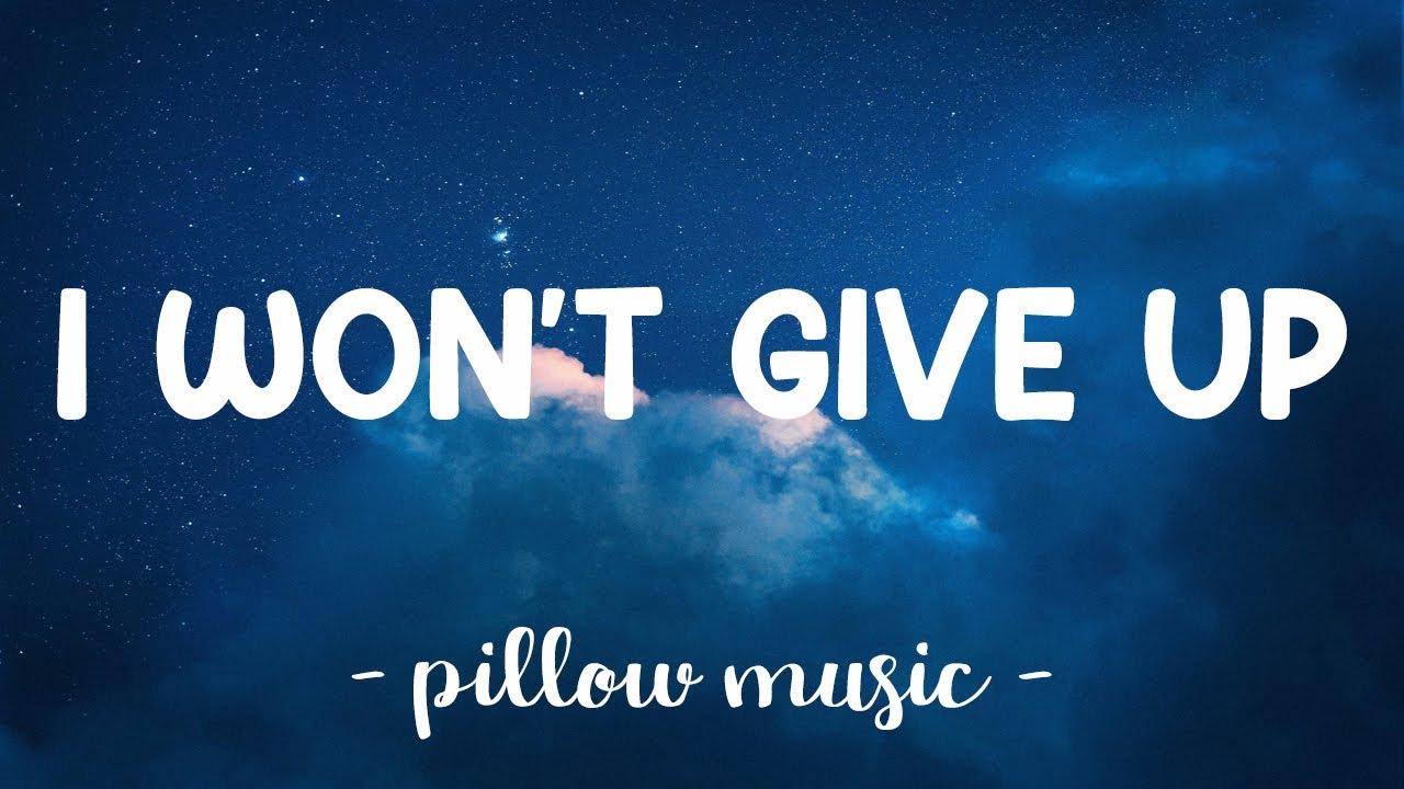 I Won't Give Up - Jason Mraz (Lyrics) 🎵