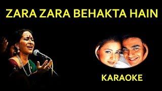 zara zara bahekta hai karaoke