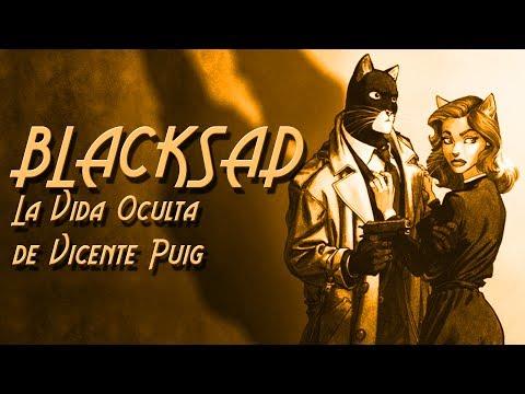 BLACKSAD: La Vida Oculta de Vicente Puig (6/8)