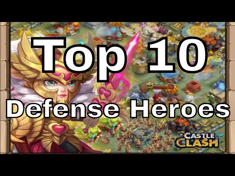 Castle Clash Top 10 Defense Heroes
