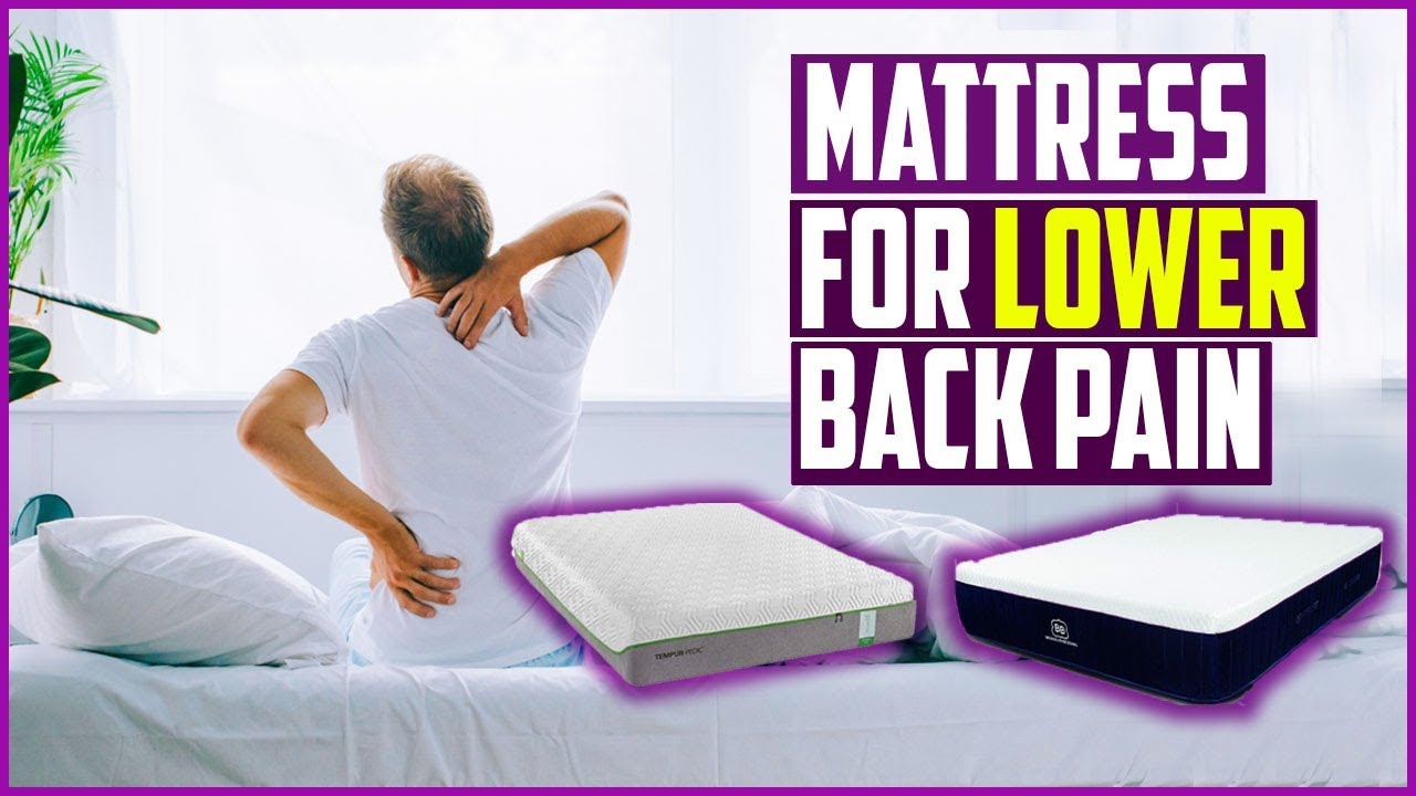 Top 5 Best Mattress For Lower Back Pain