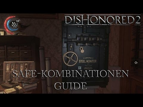 Dishonored 2 Guide: Alle Safe-Kombinationen