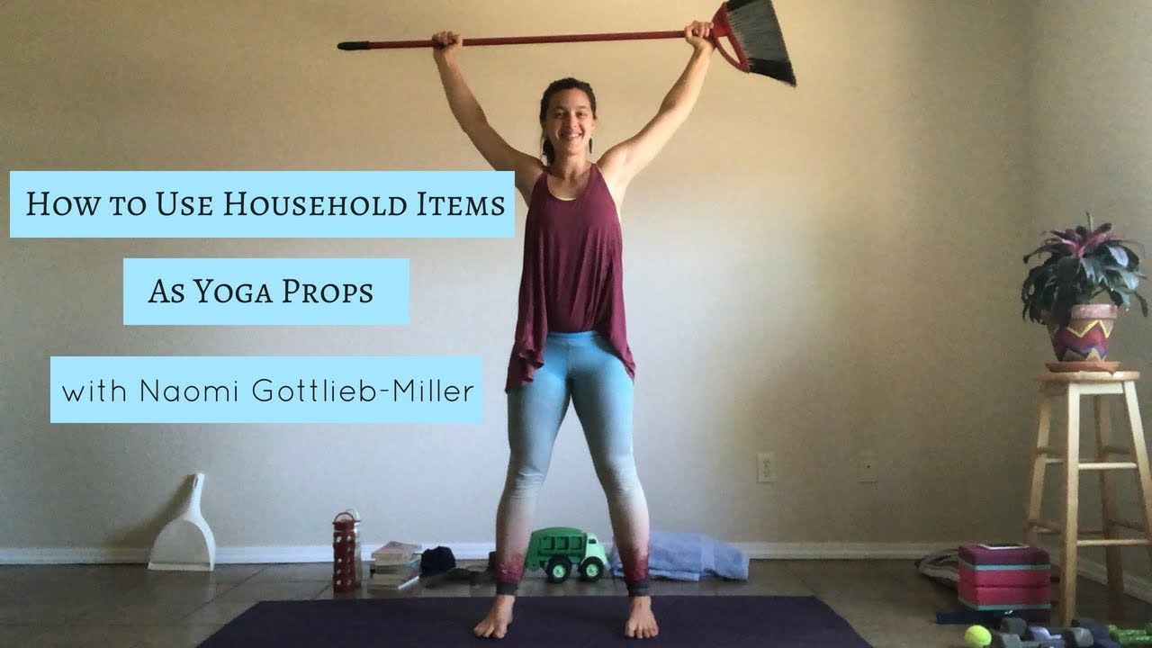 How To Use Household Items As Yoga Props Youtube