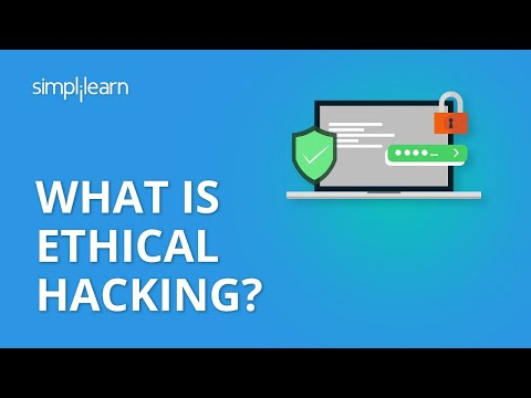 What Is Ethical Hacking? | Ethical Hacking Tutorial For Beginners | Ethical Hacking | Simplilearn