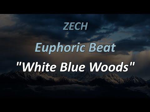 "Euphoric, Wavy Beat ""White Blue Woods"" (Prod. by @yooZech)"