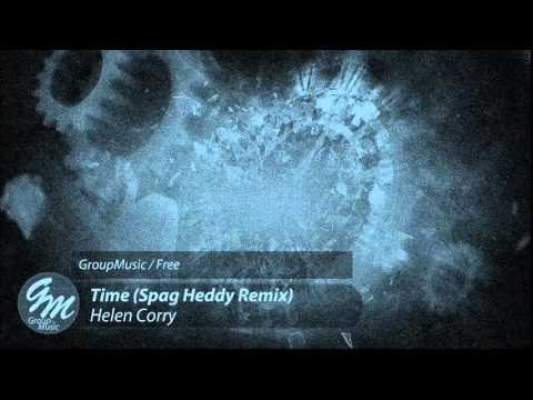 Helen Carry - Time (Spag Heddy Remix)