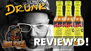 Drunken Rando Reviews #9 - Hot One's The Last Dab Reduxx - HOTTEST HOT SAUCE EVER!?