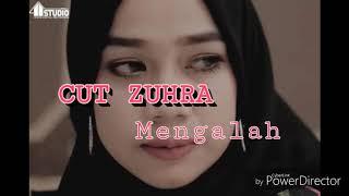 Gambar cover Cut ZUHRA - Mengalah (Video lirik)