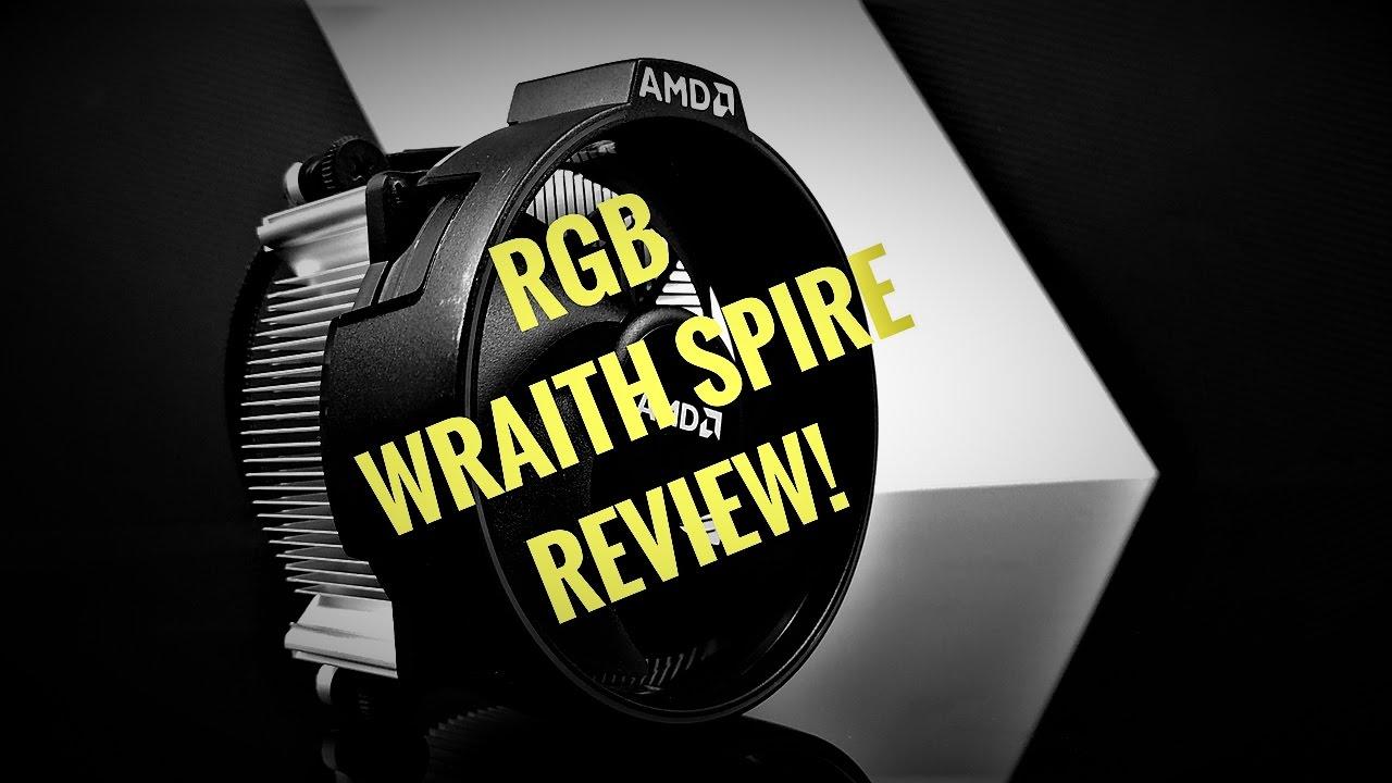 AMD Ryzen R7 1700 RGB Wraith Spire Cooler Review!