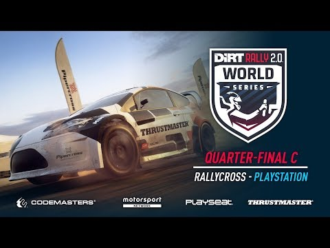 Quarter-Final C - Rallycross - PlayStation - DiRT Rally 2.0 World Series