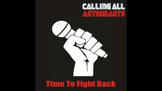 Calling All Astronauts - Time To Fight... @ www.OfficialVideos.Net
