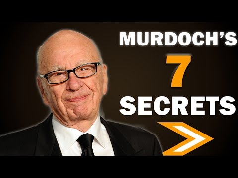 7 Secrets To Multi Billion Dollar Success From Rupert Murdoch